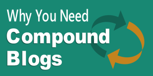 Compound Blog Posts