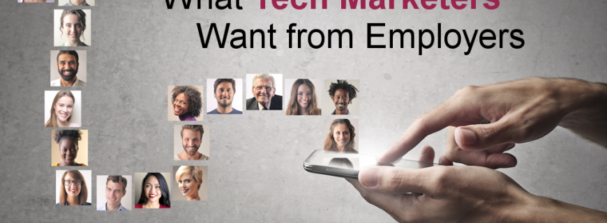 Survey Reveals What Tech Marketers Want from Employers