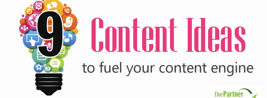 9 Creative Content Ideas to Fuel Your Content Engine