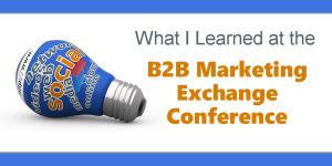 B2B Marketing Exchange Conference