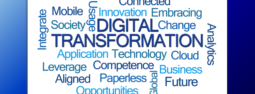 Digital Transformation: What does it mean to you and your clients?