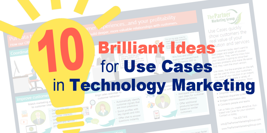 10 Brilliant Ideas for Use Cases in Technology Marketing