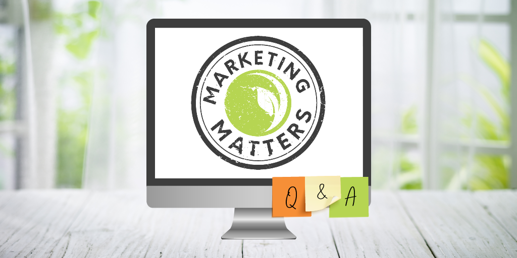 Marketing Matters Q&A – Webinars & Virtual Events