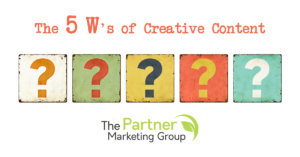 5 W's of Creative Content Blog